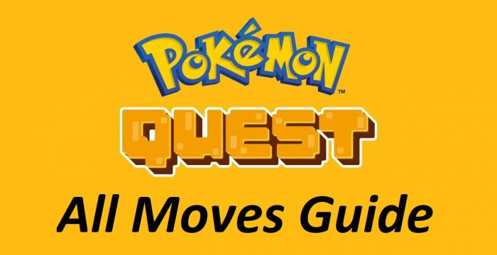 Pokemon Quest Moves Guide  Best Pokemon Quest Guides and Tactics